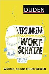 Versunkene Wortschtze : Wrter, die uns fehlen werden - фото обкладинки книги