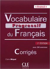 Vocabulaire progressif du francais - Nouvelle edition : Corriges Niveau avanc - фото обкладинки книги
