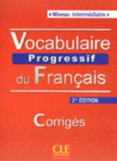 Vocabulaire progressif du francais - Nouvelle edition : Corriges Niveau intermdiaire - фото обкладинки книги