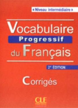 Vocabulaire progressif du francais - Nouvelle edition : Corriges Niveau intermdiaire - фото книги