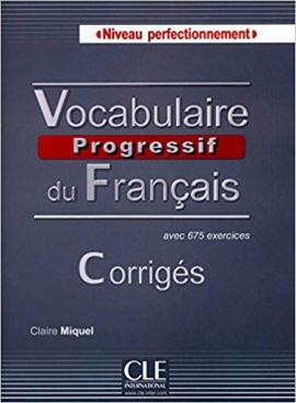 Vocabulaire progressif du francais - Nouvelle edition : Corriges Niveau Perfectionnement - фото книги
