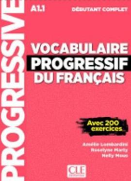 Vocabulaire progressif du francais - Nouvelle edition : Livre A1.1 + CD + App - фото книги