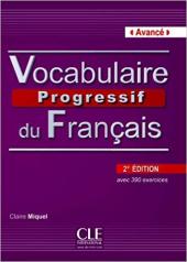 Vocabulaire progressif du francais - Nouvelle edition : Livre + Audio CD Niveau avanc - фото обкладинки книги