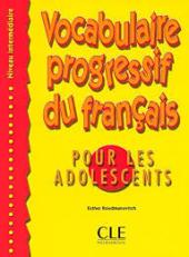 Vocabulaire progressif du francais pour les adolescents : Livre Intermediaire - фото обкладинки книги