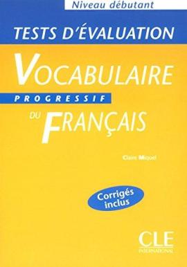 Vocabulaire progressif : Tests d'evaluation debutant - фото книги