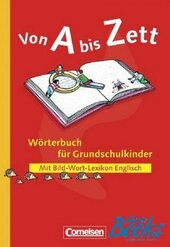 Von A bis Zett Worterbuch fur Grundschulkinder (словник) - фото обкладинки книги