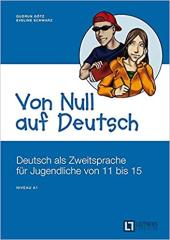 Von Null auf Deutsch: Deutsch als Zweitsprache fr Jugendliche von 11 bis 15 - фото обкладинки книги