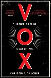 Vox : The Bestselling Gripping Dystopian Debut of 2018 That Everyone's Talking About! - фото обкладинки книги