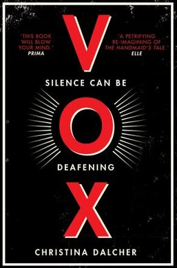 Vox : The Bestselling Gripping Dystopian Debut of 2018 That Everyone's Talking About! - фото книги