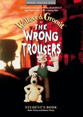 Wallace and Gromit: The Wrong Trousers. Student's Book - фото обкладинки книги