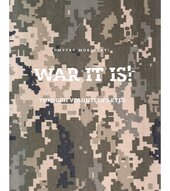 War it is! Through volunteer's eyes - фото обкладинки книги