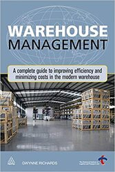 Warehouse Management : A Complete Guide to Improving Efficiency and Minimizing Costs in the Modern Warehouse - фото обкладинки книги