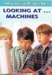 Way Ahead Readers 5C:Look at Machines - фото обкладинки книги