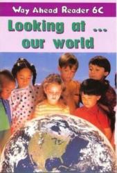 Way Ahead Readers 6C:Look at World - фото обкладинки книги
