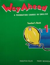 Way ahead: Teacher's Book 1 : A Foundation Course in English - фото обкладинки книги