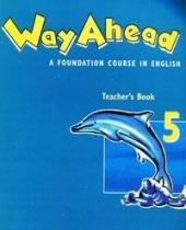 Way ahead: Teacher's Book 5 : A Foundation Course in English - фото обкладинки книги
