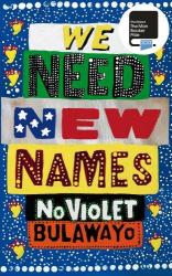 We Need New Names - фото обкладинки книги