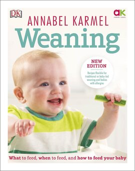 Weaning : New Edition - What to Feed, When to Feed and How to Feed your Baby - фото книги