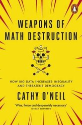 Weapons of Math Destruction. How Big Data Increases Inequality and Threatens Democracy - фото обкладинки книги