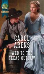 Wed to the Texas Outlaw - фото обкладинки книги