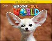 Welcome to Our World 1: Activity Book with Audio CD - фото обкладинки книги