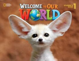 Welcome to Our World 1: British English - фото книги