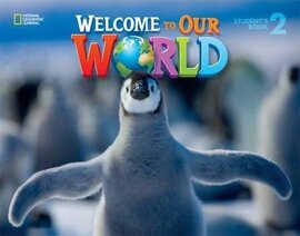 Welcome to Our World 2: British English - фото книги