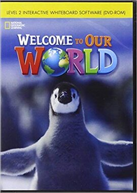 Welcome to Our World 2: Interactive Whiteboard DVD-ROM - фото книги