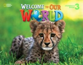 Welcome to Our World 3: British English - фото книги