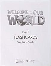 Welcome to Our World 3: Flashcards Set - фото обкладинки книги