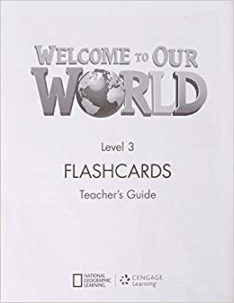 Welcome to Our World 3: Flashcards Set - фото книги