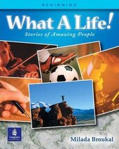 What A Life! Stories of Amazing People 1 - фото обкладинки книги