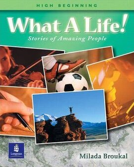 What A Life! Stories of Amazing People 1 - фото книги