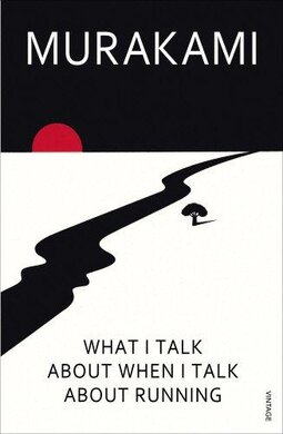 What I Talk About When I Talk About Running - фото книги