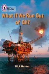 What If We Run out of Oil? - фото обкладинки книги