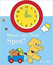 What's the Time, Spot? - фото обкладинки книги