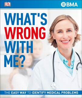 What's Wrong With Me? : The Easy Way to Identify Medical Problems - фото книги