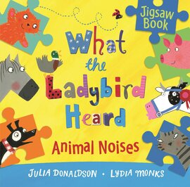 What the Ladybird Heard: Animal Noises. Jigsaw Book - фото книги