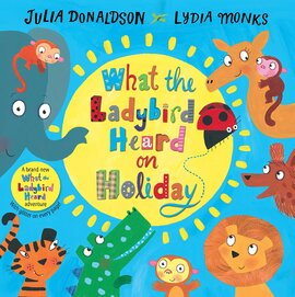 What the Ladybird Heard on Holiday Hardcover - фото книги
