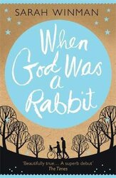 When God was a Rabbit : The Richard and Judy Bestseller - фото обкладинки книги