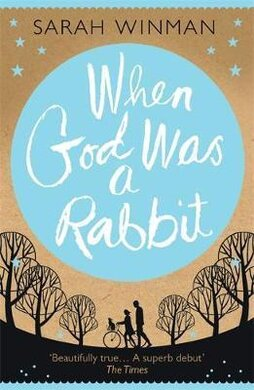 When God was a Rabbit : The Richard and Judy Bestseller - фото книги