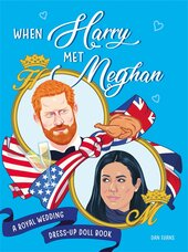 When Harry Met Meghan : A Royal Wedding Dress-Up Doll Book - фото обкладинки книги