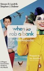 When to Rob a Bank. A Rogue Economist's Guide to the World - фото обкладинки книги