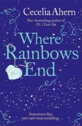 Where Rainbows End. Harper Collins - фото обкладинки книги