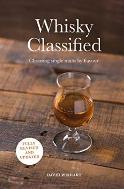 Whisky Classified. Choosing Single Malts by Flavour - фото книги