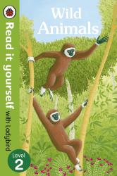 Wild Animals - Read it yourself with Ladybird: Level 2 (non-fiction) - фото обкладинки книги