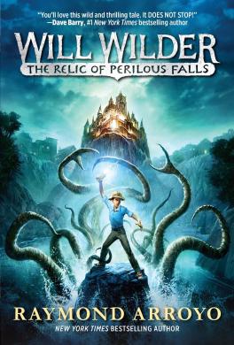 Книга Will Wilder The Relic Of Perilous Falls