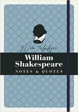 William Shakespeare: Notes & Quotes - фото книги