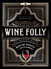 Wine Folly: Magnum Edition : The Master Guide - фото обкладинки книги