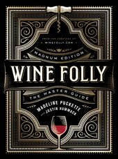 Wine Folly: Magnum Edition : The Master Guide - фото обкладинки книги